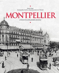 Montpellier - A travers la carte postale ancienne.pdf
