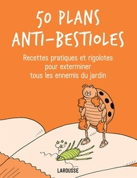 Sarah Ford - 50 plans anti-bestioles.