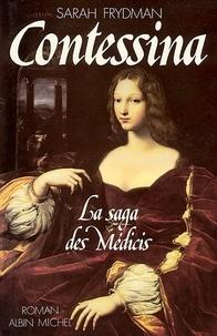 Sarah Frydman et Sarah Frydman - Contessina - La Saga des Médicis - tome 1.