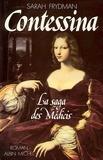 Sarah Frydman - Contessina - La Saga des Médicis - tome 1.
