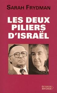 Les deux piliers dIsraël. Golda Meir et Menahem Begin.pdf