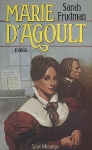 Sarah Frydman - Marie d'Agoult.