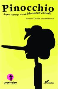 Sarah Gabrielle - Pinocchio - D'après l'étrange rêve de Monsieur Collodi.