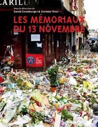 Sarah Gensburger et Gérôme Truc - Les mémoriaux du 13 novembre.