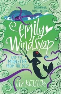 Sarah Gibb et Liz Kessler - Emily Windsnap and the Monster from the Deep - Book 2.