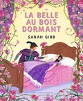 Sarah Gibb - La belle au bois dormant.