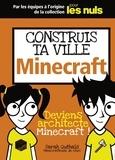 Sarah Guthals - Construit ta ville Minecraft.