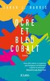 Sarah Harris - Ocre et bleu cobalt.