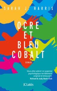 Ebook boutique en ligne télécharger Ocre et bleu cobalt par Sarah Harris