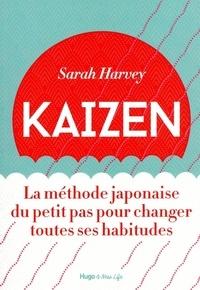 Ebook informatique gratuit télécharger le pdf Kaizen  - La méthode japonaise du petit pas pour changer toutes ses habitudes par Sarah Harvey