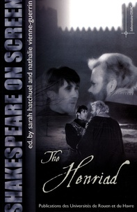 Sarah Hatchuel et Nathalie Vienne-Guerrin - Shakespeare on screen - The Henriad.