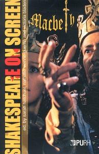 Sarah Hatchuel et Nathalie Vienne-Guerrin - Shakespeare on screen - Macbeth.