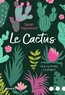 Sarah Haywood - Le cactus - Qui s'y frotte s'y pique!.