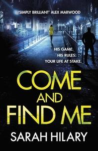 Sarah Hilary - Come and Find Me (DI Marnie Rome Book 5).