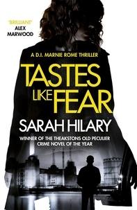 Sarah Hilary - Tastes Like Fear (D.I. Marnie Rome 3).