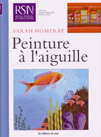 Sarah Homfray - Peinture à l'aiguille.