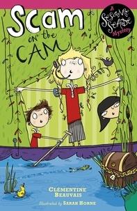 Sarah Horne et Clémentine Beauvais - Scam on the Cam - Book 3.