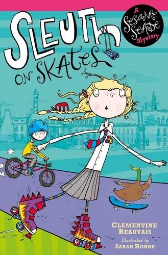 Sleuth on Skates. Book 1