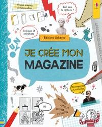 Sarah Hull et Ro Ledesma - Je crée mon magazine.