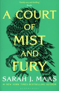 Sarah J. Maas - A Court of Mist and Fury.