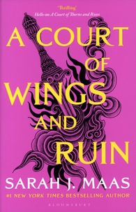 Sarah J. Maas - A Court of Wings and Ruin.
