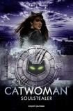 Sarah J. Maas - Catwoman - Soulstealer.