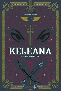 Sarah J. Maas - Keleana Tome 1 : L'assassineuse.