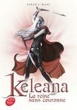 Sarah-J Maas - Keleana Tome 2 : La reine sans couronne.