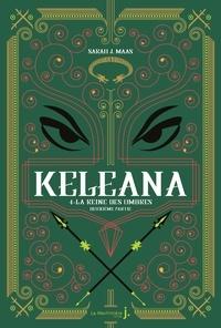 Sarah J. Maas - Keleana Tome 4 : La Reine des Ombres, deuxième partie.