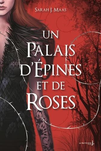 Sarah J. Maas - Un palais d'épines et de roses Tome 1 : .