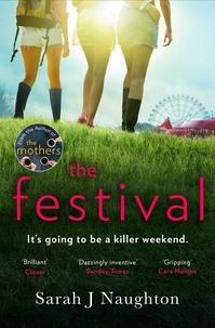 Sarah J. Naughton - The Festival.