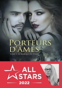 Sarah Juna - Porteurs d'âmes Tome 1 : La marque du puma.