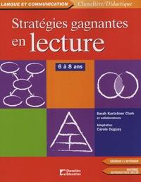 Sarah Kartchner Clark - Stratégies gagnantes en lecture - 6 à 8 ans. 1 Cédérom