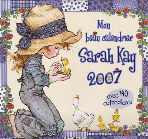 Sarah Kay - Mon beau calendrier Sarah Kay - Avec 140 autocollants.
