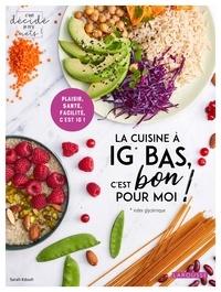 Livres avec téléchargements gratuits de livres électroniques La cuisine à IG BAS, c'est bon pour moi ! MOBI PDB 9782035972491 in French