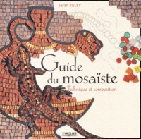 Deedr.fr Guide du mosaïste - Technique et composition Image