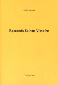 Sarah Kéryna - Raccords Sainte-Victoire.