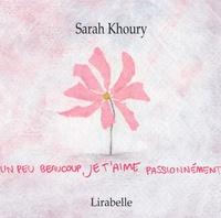 Sarah Khoury - Je t'aime.