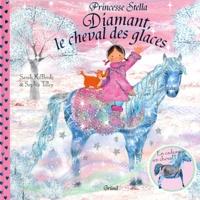 Sarah Kilbride et Sophie Tilley - Diamant le cheval des glaces.