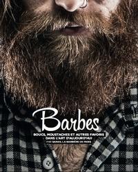 Sarah, la barbière de Paris - Barbes - Boucs, moustaches et autres favoris dans l'art d'hier et d'aujourd'hui.
