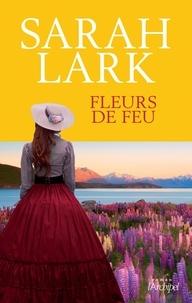 Sarah Lark - Fleurs de feu.