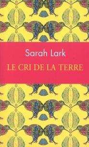 Ebook txt téléchargement gratuit pour mobile Le cri de la terre par Sarah Lark