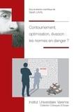 Sarah Laval - Contournement, optimisation, évasion : les normes en danger ?.