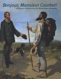 Sarah Lees et Michel Hilaire - Bonjour, Monsieur Courbet ! - The Bruyas Collection from the Musée Fabre, Montpellier.