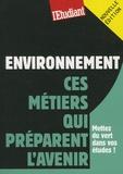 Sarah Lemelle et Marie Masi - Environnement - Ces métiers qui préparent l'avenir.