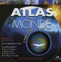 Atlas du monde- Et tourne la Terre - Sarah Levete | Showmesound.org