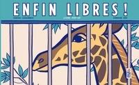 Sarah Loulendo et Arnaud Roi - Enfin libres ! - Livre pop-up.