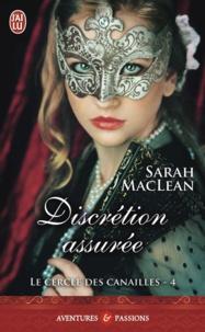 Sarah MacLean - Le cercle des canailles Tome 4 : Discrétion assurée.