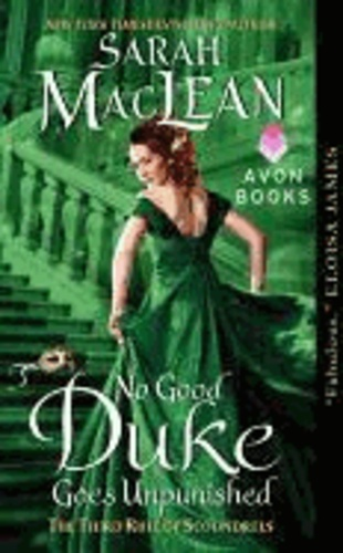 Sarah Maclean - No Good Duke Goes Unpunished - The Third Rule of Scoundrels.
