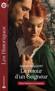 Sarah Mallory - Passions écossaises 1 : Le retour d'un Seigneur.